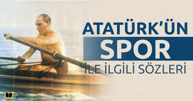 Atatürk-Spor-İle-İlgili-Sözleri