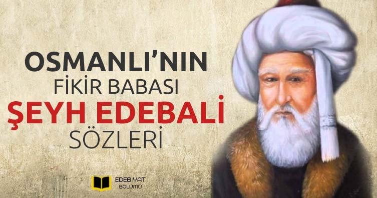 Şeyh-Edebali-Sözleri-Osmanlı-Devletinin-Fikir-Babasından-Nasihat-Dolu-Mesajlar