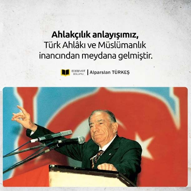 Başbuğ-Türkeş-Ahlakçılık-Sözü
