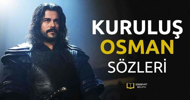 Kuruluş-Osman-Sözleri